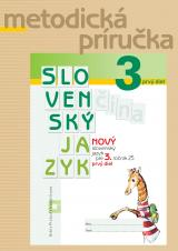 NOVÝ Slovenský jazyk pre 3. ročník ZŠ