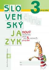 NOVÝ Slovenský jazyk pre 3. ročník ZŠ, 1. diel