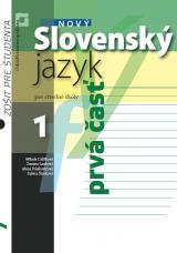 Nový slovenský jazyk pre stredné školy 1 – zošit pre študenta (1. časť)