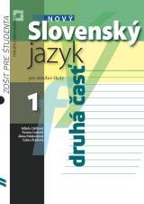 Nový slovenský jazyk pre stredné školy 1 – zošit pre študenta (2. časť)