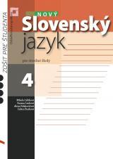 Nový slovenský jazyk pre stredné školy 4 – zošit pre študenta