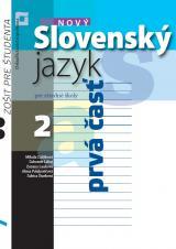 Nový slovenský jazyk pre stredné školy 2 – zošit pre študenta (1. časť)