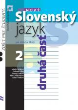 Nový slovenský jazyk pre stredné školy 2 – zošit pre študenta (2. časť)