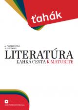 ŤAHÁK Literatúra – ľahká cesta k maturite