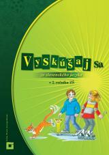 Vyskúšaj sa zo slovenského jazyka v 2. ročníku ZŠ