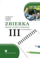 Literatúra pre stredné školy 3 – zbierka úloh